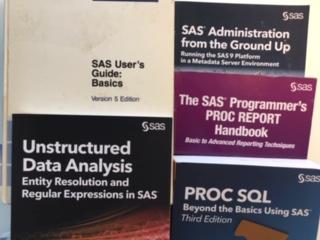 SAS Books Proc SQL Beyond The Basics Unstructured Data Analysis PROC REPORT Handbook SAS Administration From The Ground Up